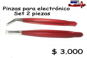 Pinzas para electrónico /set dos piezas precio: $ 3.000