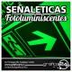 SeÑaleticas fotoluminiscentes, vias de evacuacion, letreros, seÑales anuncio enviado a www.chileanuncios.cl por Grafica24 el 5/5/2017